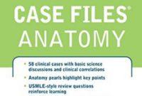 Case Files Anatomy PDF 3rd Edition PDF Free Download